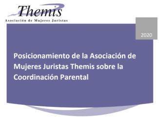 """Informe: """"Posicionamiento de la Asociación de Mujeres Juristas Themis sobre la Coordinación Parental"""""""