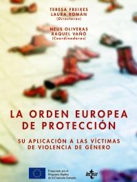 Estudio sobre la aplicacion de la Orden Europea de Protección