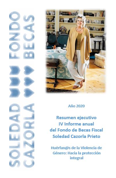Resumen ejecutivo IV Informe Anual Fondo Becas