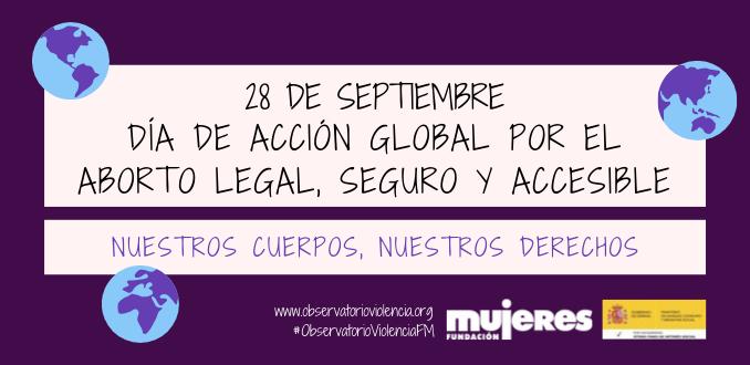 Día de acción global por el aborto legal, seguro y accesible