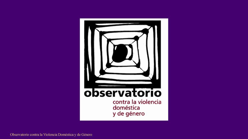 Observatorio+contra+la+Violencia+Doméstica+y+de+Género