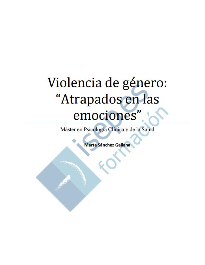 """Violencia-De-Genero-""""Atrapados-En-Las-Emociones"""""""