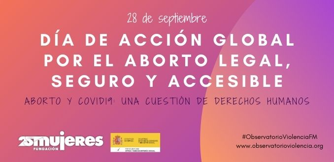 día de acción global por el aborto legal, seguro y accesible (1)